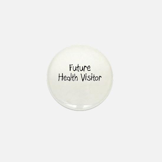 Future Health Visitor Mini Button