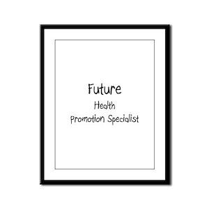 Future Health Promotion Specialist Framed Panel Pr