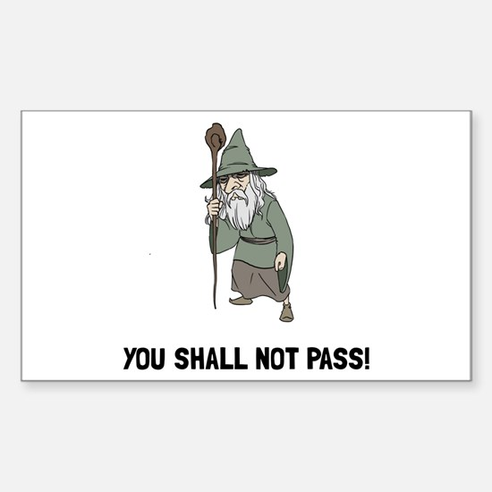 Wizard Shall Not Pas Decal