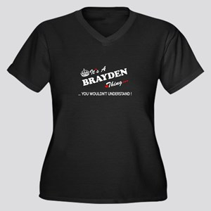 BRAYDEN thing, you wouldn't unde Plus Size T-Shirt
