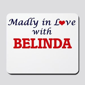 Madly in Love with Belinda Mousepad