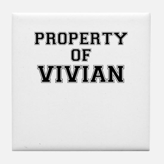 Property of VIVIAN Tile Coaster