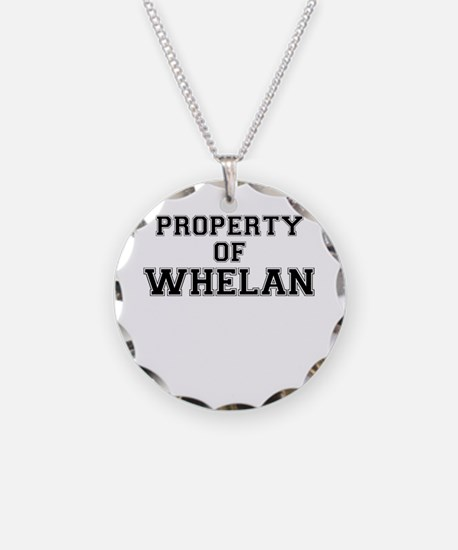 Property of WHELAN Necklace