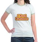 I need fabulous Jr. Ringer T-Shirt