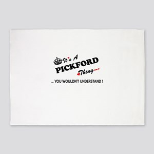 PICKFORD thing, you wouldn't unders 5'x7'Area Rug