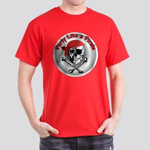 Party like a Pirate Dark T-Shirt