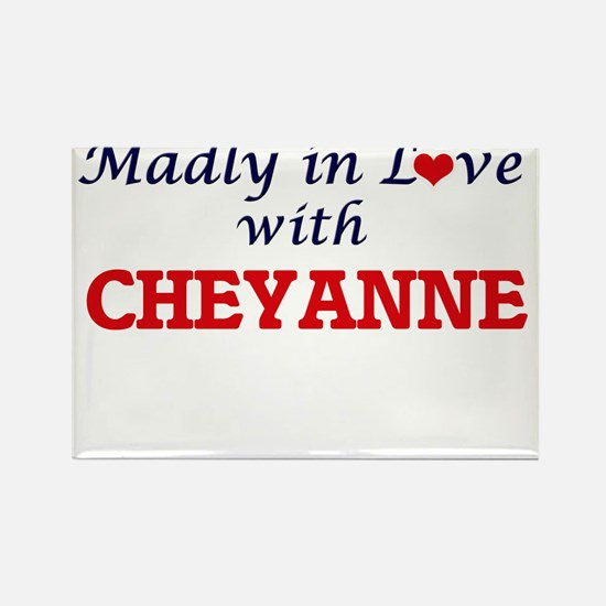 Madly in Love with Cheyanne Magnets