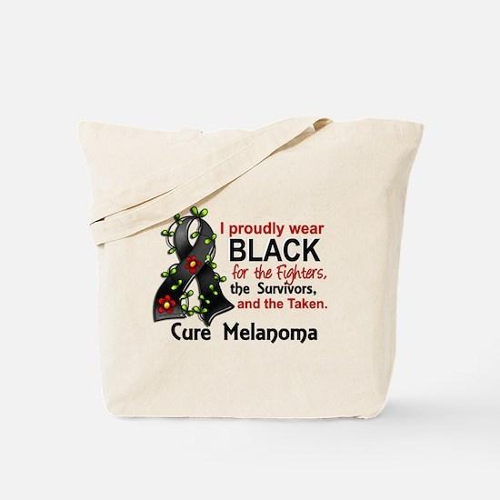 For Fighters Survivors Taken Melanoma Tote Bag