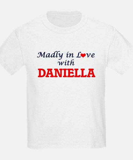 Madly in Love with Daniella T-Shirt