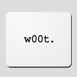 w00t. Mousepad