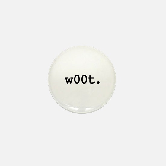 w00t. Mini Button