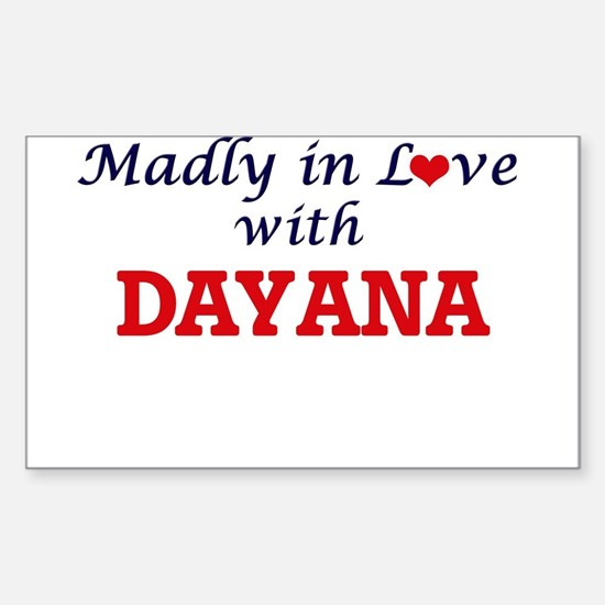 Madly in Love with Dayana Decal