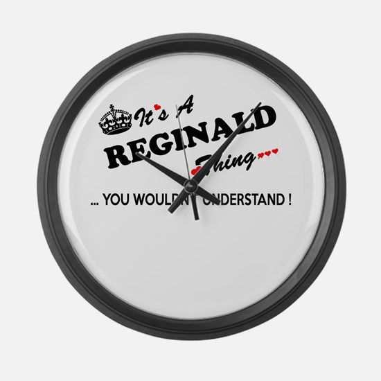 REGINALD thing, you wouldn't unde Large Wall Clock