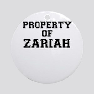 Property of ZARIAH Round Ornament
