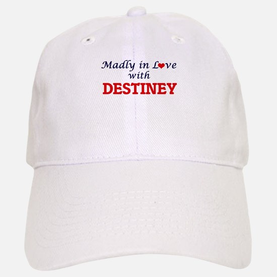 Madly in Love with Destiney Baseball Baseball Cap
