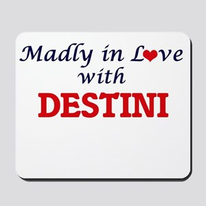 Madly in Love with Destini Mousepad
