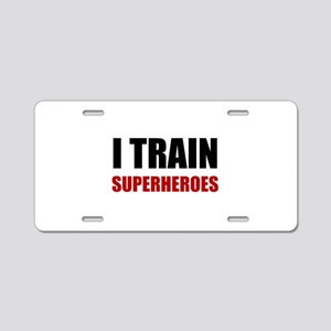 I Train Superheroes Aluminum License Plate