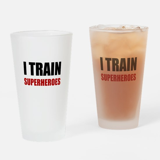I Train Superheroes Drinking Glass