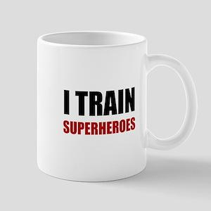 I Train Superheroes Mugs