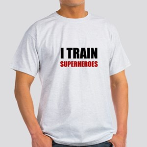 I Train Superheroes T-Shirt