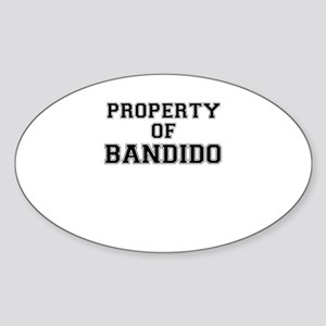 Property of BANDIDO Sticker