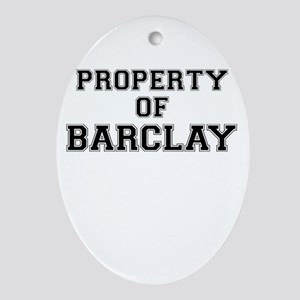 Property of BARCLAY Oval Ornament