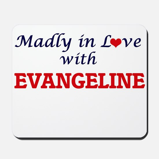 Madly in Love with Evangeline Mousepad