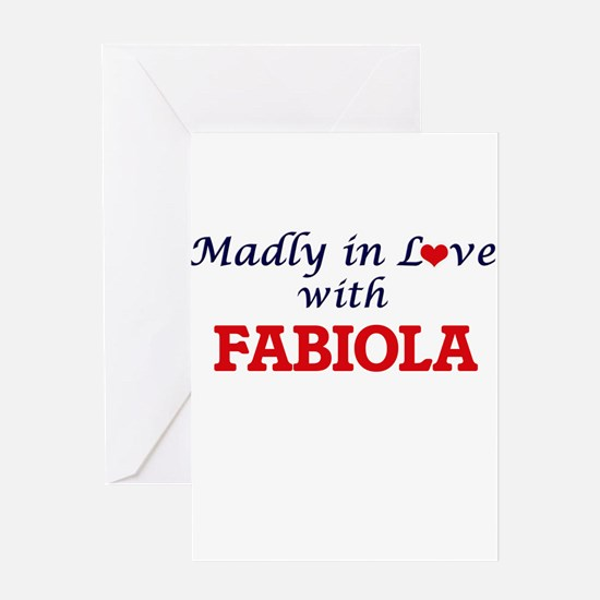 Madly in Love with Fabiola Greeting Cards