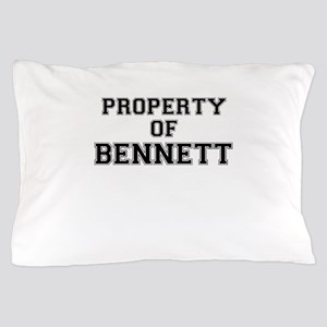 Property of BENNETT Pillow Case