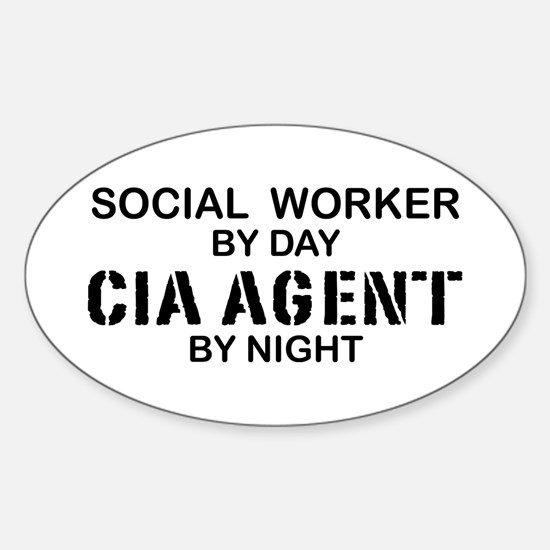 Social Workder CIA Agent Oval Decal