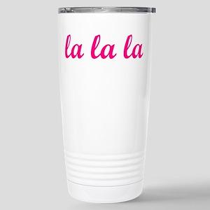 LaLaLa (pink) Stainless Steel Travel Mug