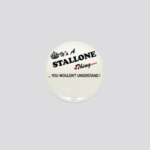 STALLONE thing, you wouldn't understan Mini Button