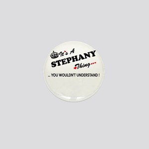 STEPHANY thing, you wouldn't understan Mini Button