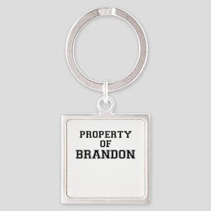 Property of BRANDON Keychains