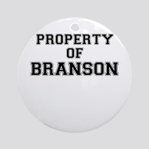 Property of BRANSON Round Ornament