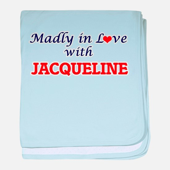 Madly in Love with Jacqueline baby blanket