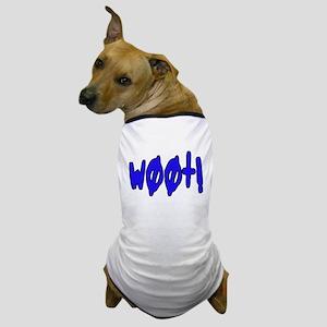 w00t! Dog T-Shirt