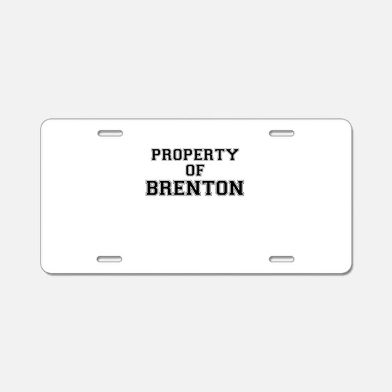 Property of BRENTON Aluminum License Plate