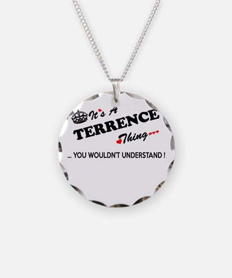 TERRENCE thing, you wouldn't Necklace Circle Charm