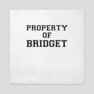 Property of BRIDGET Queen Duvet