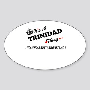 TRINIDAD thing, you wouldn't understand Sticker