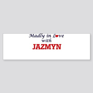 Madly in Love with Jazmyn Bumper Sticker