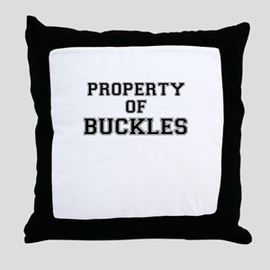 Property of BUCKLES Throw Pillow