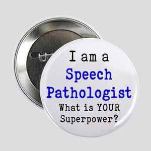 "speech pathologist 2.25"" Button"