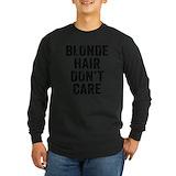 Blonde hair dont care Long Sleeve Dark T-Shirts
