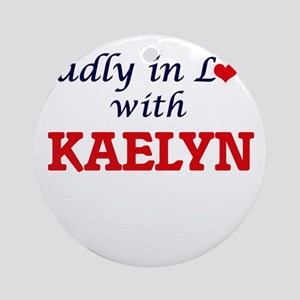 Madly in Love with Kaelyn Round Ornament