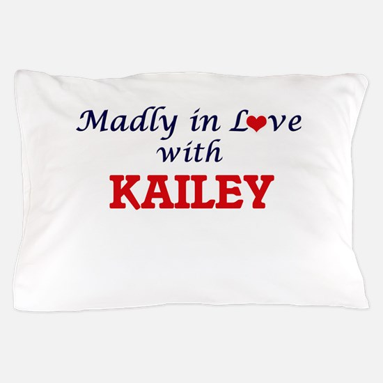 Madly in Love with Kailey Pillow Case