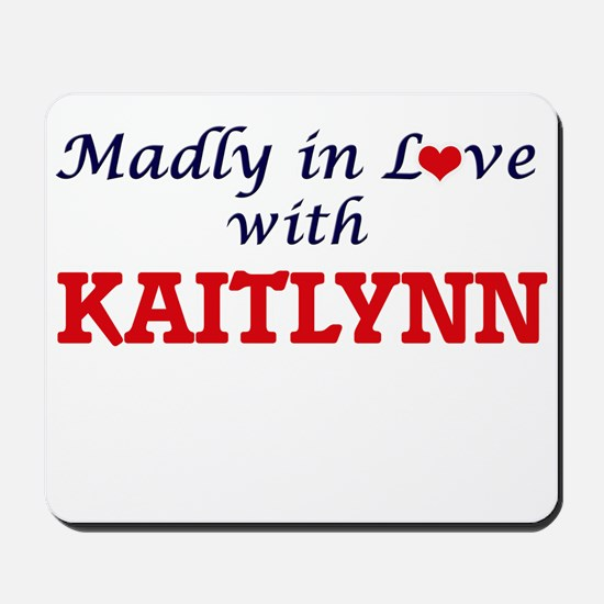 Madly in Love with Kaitlynn Mousepad