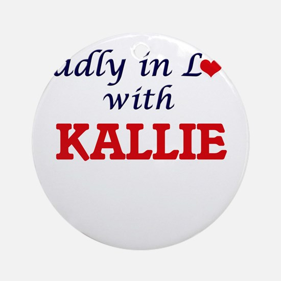 Madly in Love with Kallie Round Ornament