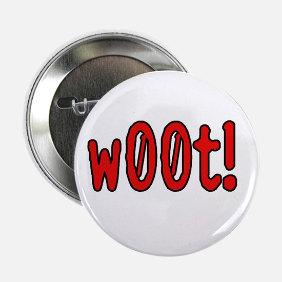 """yet one more w00t! 2.25"""" Button (10 pack)"""